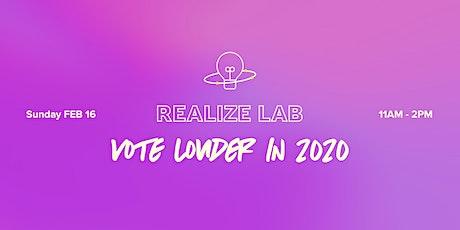 Vote Louder in 2020 tickets