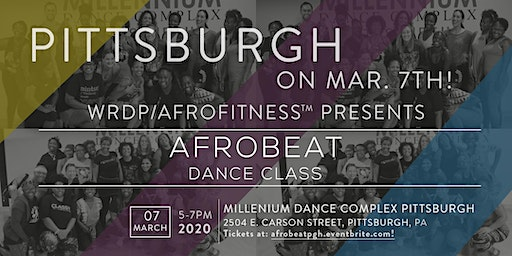 Afrobeat Dance Class/Pittsburgh Takeover Continues