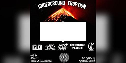 Underground Eruption by Ragelife Family