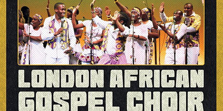 Celebration Concert with London African Gospel Choir tickets