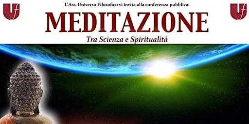 MEDITAZIONE tra Scienza e Spiritualità