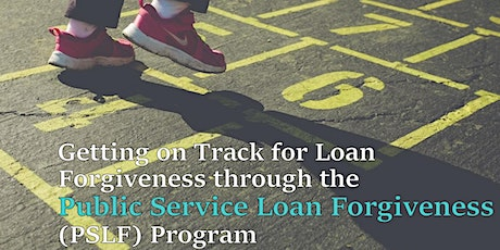 Demystifying Public Service Loan Forgiveness for Nonprofit Employees tickets