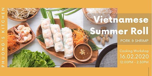 Vietnamese Cooking Workshop   Summer Roll