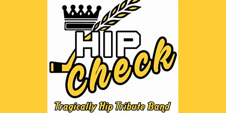 HipCheck (The Tragically Hip Tribute) tickets