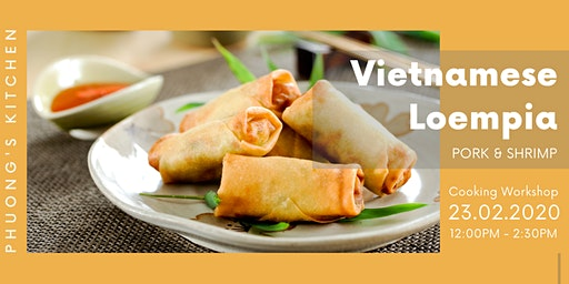 Vietnamese Cooking Workshop | Loempia | Pork & Shrimp