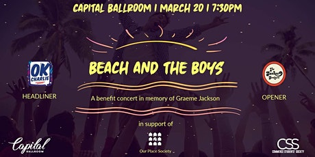 Beach and the Boys - A Benefit Concert in Memory of Graeme Jackson tickets