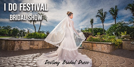 I DO FESTIVAL Bridal Show tickets
