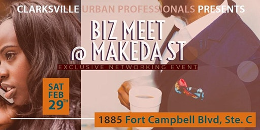 Biz Meet @ Makeda Street presented by Clarksville Urban Professionals