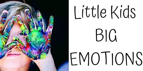 Little Kids Big Emotions tickets
