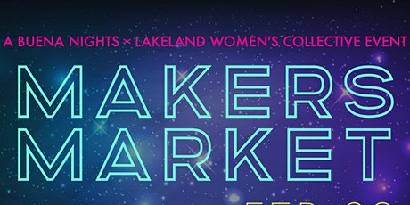 Buena Nights x LWC: Makers Market tickets