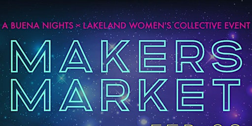Buena Nights x LWC: Makers Market