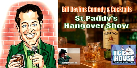 Bill Devlin's  St. Paddy's Stand Up Comedy Hangover Show -Free Tickets NOW tickets