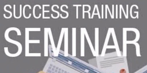 February Wellington Success Training Seminar