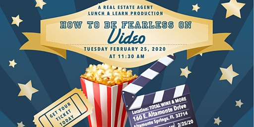 Real Estate Agents Workshop Lunch & Learn How to be Fearless on Video