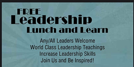 FREE Leadership Lunch & Learn tickets