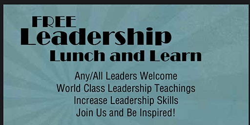 FREE Leadership Lunch & Learn