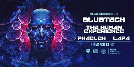 BLUETECH + THE HUMAN EXPERIENCE with Phaeleh, Lapa tickets