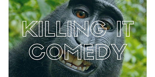 Killing It - Comedy Showcase