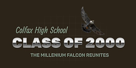 Colfax High Class of 2000 Reunion - Saturday / Sunday Ticket tickets