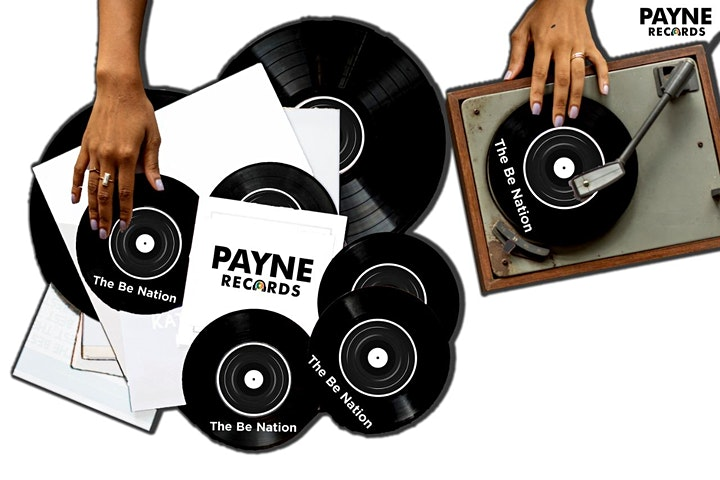 Payne Records Presents - The Be Nation (Launch Event) image