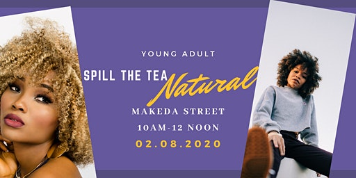 Spill the Tea casual conversation about natural hair