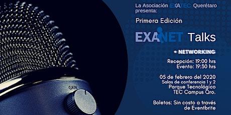 Primera Edición EXANET Talks Querétaro entradas