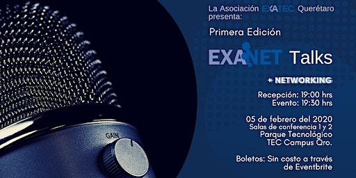 Primera Edición EXANET Talks Querétaro
