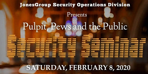 Pulpit, Pews & The Public Security Seminar
