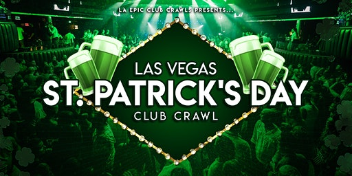 2020 St Patrick's Day Las Vegas Club Crawl