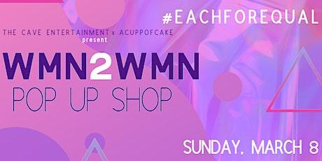 WMN2WMN Pop Up Shop tickets