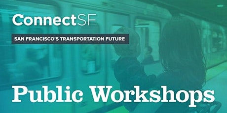 ConnectSF Public Workshop - Feb 13 tickets