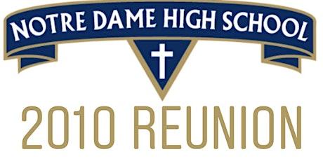 Notre Dame High School 2010 Reunion tickets