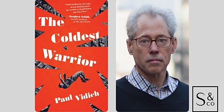 Book Launch: The Coldest Warrior with Paul Vidich tickets