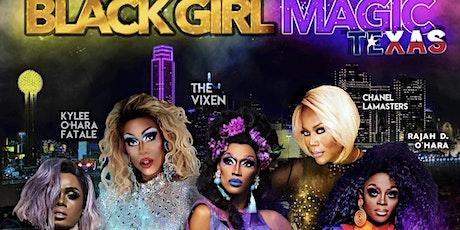 Black Girl Magic - Drag Show tickets
