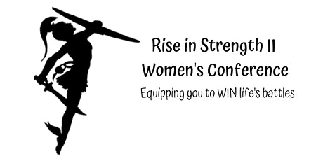 Rise in Strength II- Women's Conference  tickets