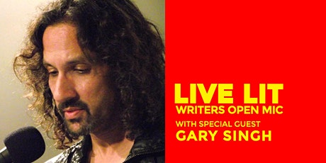 Live Lit Writers Open Mic: Gary Singh tickets