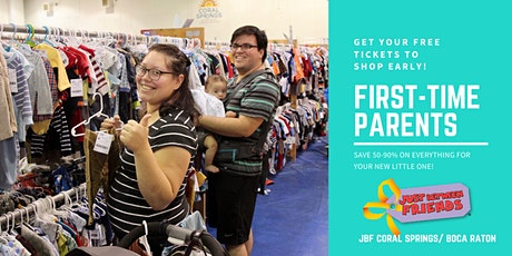 First Time Parent/Grandparent FREE Pass | JBF Coral Springs | May 13 tickets