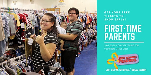 First Time Parent/Grandparent FREE Pass | JBF Coral Springs | May 13
