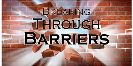 Breaking Through Barriers tickets