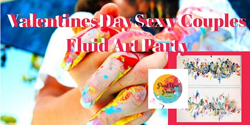Valentines Day Sexy Couples Fluid Art Party