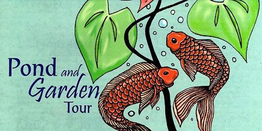 "2020 Pond and Garden Tour ""Art in the Garden ll"""