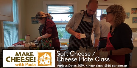 Soft Cheeses / Cheese Plate Class tickets