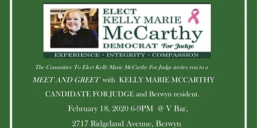 Please come to a Meet and Greet to support Kelly Marie McCarthy for Judge.