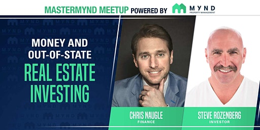 MasterMynd Meetup - Money and Out-of-State Real Estate Investing