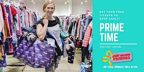 PRIME TIME Shopping Pass   JBF Coral Springs   May 13 tickets