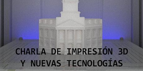 Impresión 3D y Nuevas Tecnologías. entradas