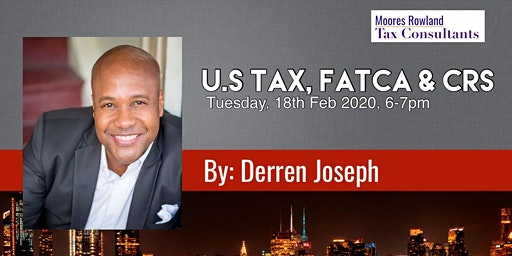 U.S TAX, FACTA and CRS