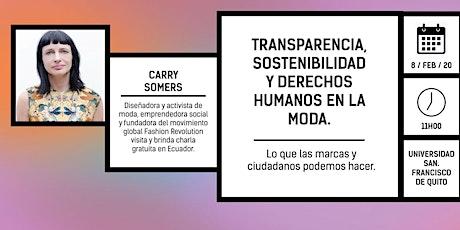 Carry Somers, fundadora de Fashion Revolution en Ecuador entradas