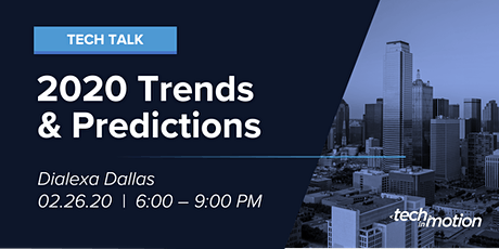 Tech Talk: Trends and Predictions for 2020 & Beyond tickets