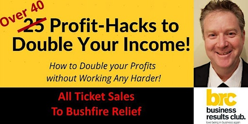 Over 40 Profit Hacks to Double Your Income in 2020!
